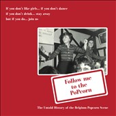 Various Artists: Follow Me to the Popcorn: The Untold History of the Belgian Popcorn Scene