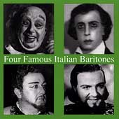 Four Famous Italian Baritones - Stabile, Reali, et al