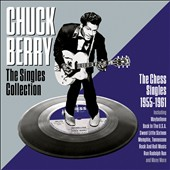 Chuck Berry: The Singles Collection: 1955-1961