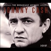 Johnny Cash: The  Broadcast Archive [Box] *