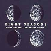 The Eight Seasons - Vivaldi, Piazzolla / Kremerata Baltica