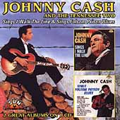 Johnny Cash: Sings I Walk the Line/Sings Folsom Prison Blues