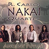 R. Carlos Nakai: Ancient Future