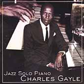 Charles Gayle: Jazz Solo Piano