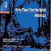 Ev'ry Time I Feel the Spirit - Spirituals / Derek Lee Ragin