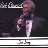 Bob Stewart (Singer): Love Songs