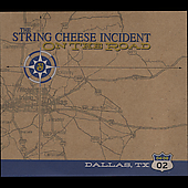 The String Cheese Incident: On the Road: 04-08-02 Dallas, TX