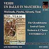 Verdi: Un Ballo in Maschera / Gui, Welitsch, Picchi, Noni