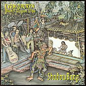 ShadowBang - Evan Ziporyn, With I Wayan Wija