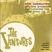 The Ventures: The Ventures Play the Greatest Instrumental Hits of All Time, Vol. 2