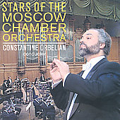 Stars of the Moscow Chamber Orchestra / Orbelian, et al