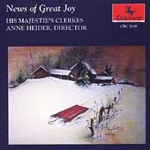 News of Great Joy / Anne Heider, His Majestie's Clerkes