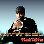 Mystikal (Rap): Prince of the South...The Hits [Edited]