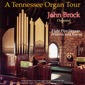 A Tennessee Organ Tour / John Brock