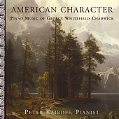 American Character - Chadwick: Piano Music / Kairoff