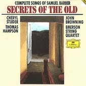 Secrets of the Old - Complete Songs of Samuel Barber