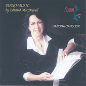 MacDowell: Piano Music / Sandra Carlock