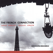 The French Connection - Debussy, etc / Hexagon Ensemble