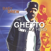 Baby Drew: Ghetto Hero