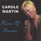Carole Martin: Pieces of Dreams