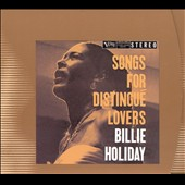 Billie Holiday: Songs for Distingué Lovers [Remaster]