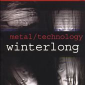 Winterlog: Metal/Technology