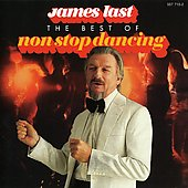 James Last: The Best of Non Stop Dancing [Remaster]