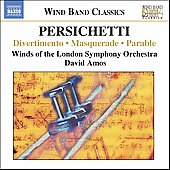 Persichetti: Divertimento, et al / Amos, Winds of the LSO