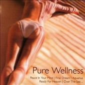 Various Artists: Pure Wellness
