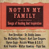 Various Artists: Not in My Family: Songs of Healing and Inspiration