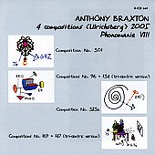 Anthony Braxton: 4 Compositions (Ulrichsberg) 2005: Phonomanie VIII