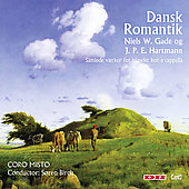 Dansk Romantik - Gade, Hartmann / Brirch, Coro Misto