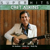 Chet Atkins: Super Hits