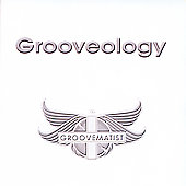 The Groovematist: Grooveology