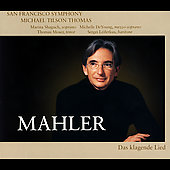 Mahler: Das Klagende Lied / Tilson Thomas, San Francisco SO
