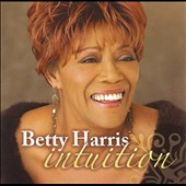 Betty Harris: Intuition