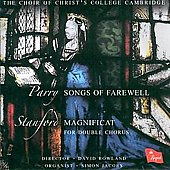 Parry: Songs of Farewell;  Stanford: Magnificat