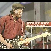 Buddy Guy: Breaking Out [Bonus Tracks] [Slimline]