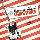 Various Artists: Classic Rock Christmas [Hip-O]