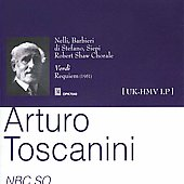 Verdi: Requiem / Toscanini, Nelli, Barbieri, di Stefano, Siepi, et al