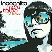 Incognito: More Tales Remixed