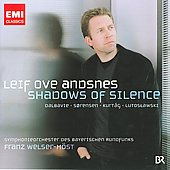 Sorensen: Shadows of Silence, Lullabies;  Dalbavie, Kurt&aacute;g, Lutoslawski / Leif Ove Andsnes