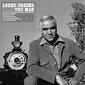 Lorne Greene: Lorne Greene: The Man *