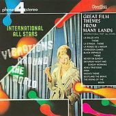 International Pop All Stars: Great Film Themes From Many Lands/Vibrations Around The World *