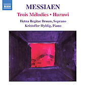 Messiaen: 3 Melodies, Harawi