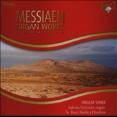 Messiaen: Organ Works Complete