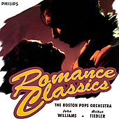 John Williams (Film Composer)/Arthur Fiedler (Conductor)/Boston Pops Orchestra: Romance Classics
