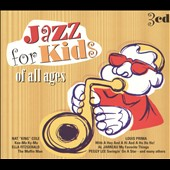 Various Artists: Jazz for Kids of All Ages [Box]