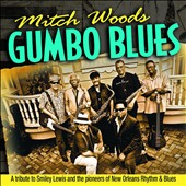 Mitch Woods: Gumbo Blues