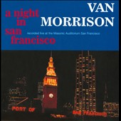 Van Morrison: A Night in San Francisco